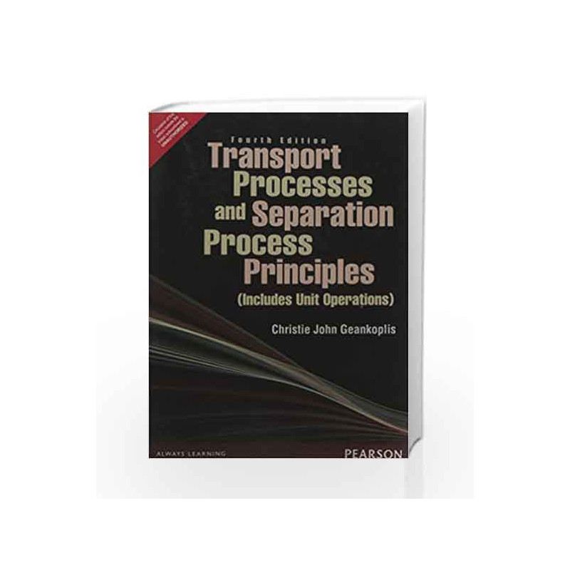 transport processes and separation process transport processes and separation process principles solution manual