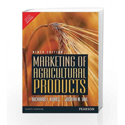 Marketing of Agriculture Products 9e by Kohls Book-9789332556966