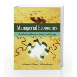 Managerial Economics: Foundations of Business Analysis and Strategy by Thomas Book-9789339205041