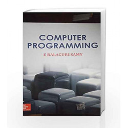Computer Programming by Balagurusamy Book-9789351341772
