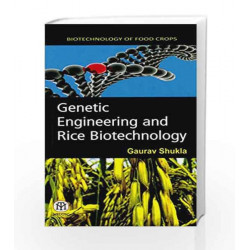Genetic Engineering And Rice Biotechnology (Pb) by Shukla Book-9789384007102