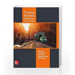 Trucking Business Management: Cases and Concepts by Debjit Roy Book-9789385965074